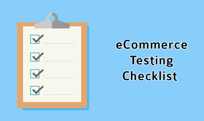 Ultimate Testing Checklist for eCommerce Websites - ecommerce design company