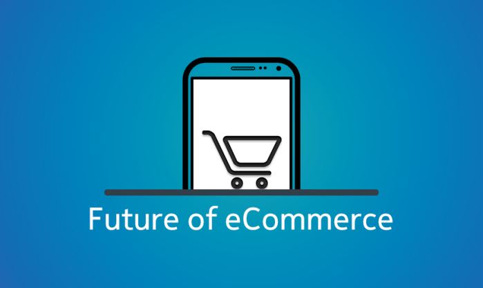 What is the Future of Ecommerce - ecommerce website design company