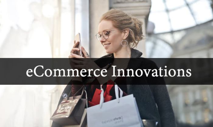 top-ecommerce-innovations-you-should-know-about